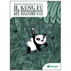 Kung fu per imprenditori del maestro Yan (Il)