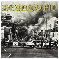Dead To Me - I Wanna Die In Los Angeles