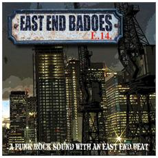 East End Badoes - A Punk Rock Sound With An East End Beat - Disponibile dal 11/05/2018