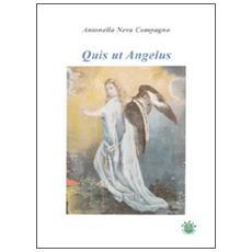Quis ut Angelus