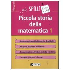 Piccola storia della matematica. Vol. 1