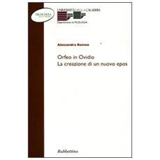 Orfeo e Ovidio. La creazione di un nuovo epos