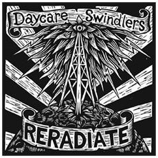 Daycare Swindlers - Reradiate