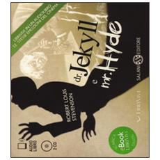 Dr. Jekyll e mr. Hyde. Audiolibro. 2 CD Audio