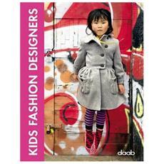 Kids fashion designer. Ediz. italiana, inglese, tedesca, francese e spagnola