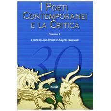 I poeti contemporanei e la critica. Vol. 1