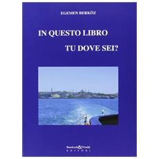 In questo libro tu dove sei?