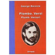 Piombo. Versi-Plumb. Versuri. italiana e rumena