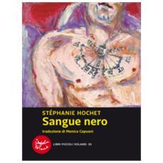 Stephanie Hochet - Sangue Nero