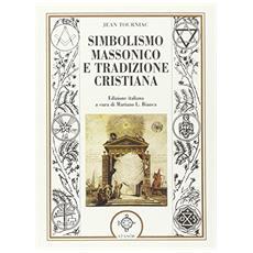 Simbolismo massonico e tradizione cristiana