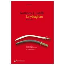 Lo yataghan. La vendetta corre sul filo ricurvo di una sciabola