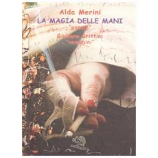 La magia delle mani