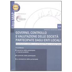 Governo, controllo e valutazione delle società partecipate dagli enti locali