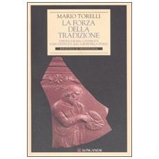 La forza della tradizione. Etruria e Roma: continuità e discontinuità agli albori della storia