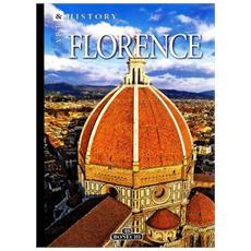 Firenze. L'arte e la storia. Ediz. inglese