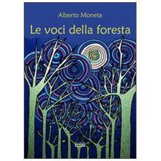 Le voci della foresta