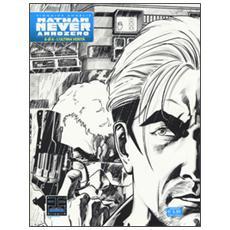 Ultima verit�. Nathan Never. Anno Zero (L') . Vol. 6 L'ultima verità. Nathan Never. Anno Zero