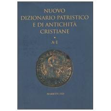 Nuovo dizionario patristico e di antichità cristiane. Vol. 1: AE.