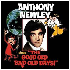 Anthony Newley - The Good Old Bad Old Days