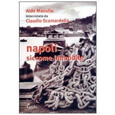 Napoli siccome immobile