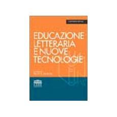 Educazione letteraria e nuove tecnologie