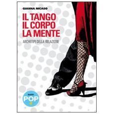 Il tango, il corpo, la mente. Archetipi della relazione