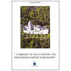 L'abbazia di San Cassiano nel monastero narnase di Belisario