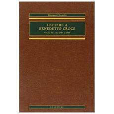 Lettere a Benedetto Croce. Vol. 3: Dal 1907 al 1909.