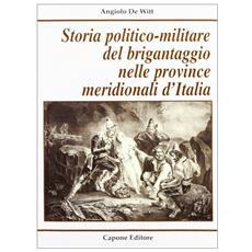 Storia politico-militare del brigantaggio nelle province meridionali d'Italia