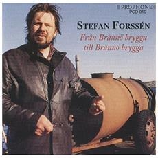Stefan Forssen - Fran Branno Brygga