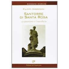 Santorre di Santarosa. La passione e il sacrificio