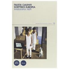 Fausta Cialente scrittrice europea
