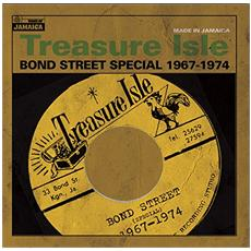 Treasure Isle: Bond Street Special 1967-1974