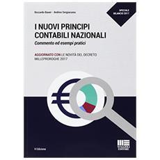 I nuovi principi contabili OIC. Analisi, commento ed esempi pratici