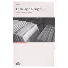 Etimologie o origini. Testo latino a fronte