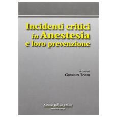 Incidenti critici in anestesia e loro prevenzione