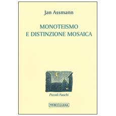 Monoteismo e distinzione mosaica