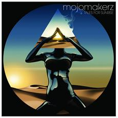 Mojomakerz - Tales For Sunrise (2 Lp)
