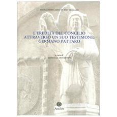 L'eredità del Concilio attraverso un suo testimone. Germano Pattaro