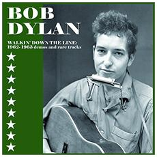 Bob Dylan - Walking Down The Line: Rare Demos 1962-1963