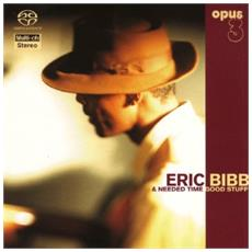 Eric Bibb & Needed Time - Good Stuff