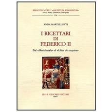 I ricettari di Federico II. Dal «Meridionale» al «Liber de coquina»