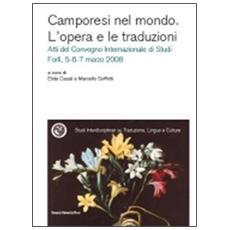 Camporesi nel mondo. L'opera e le traduzioni. Atti del Convegno internazionale di studi (Forlì, 5-7 marzo 2008)