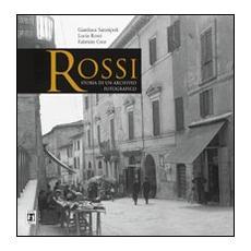 Rossi. Storia di un archivio fotografico