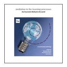 Mediation in the learning processes. The Feuerstein method around the world. Con DVD
