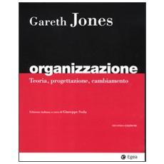 Organizzazione. Teoria, progettazione, cambiamento