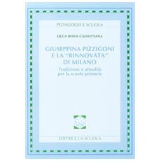 Giuseppina Pizzigoni e la �Rinnovata� di Milano