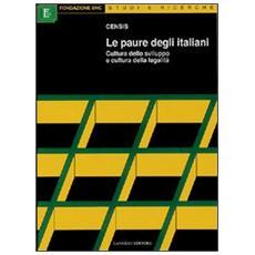 Le paure degli italiani. Cultura dello sviluppo e cultura della legalità