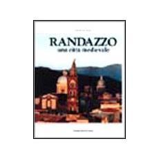 Randazzo. Una città medievale