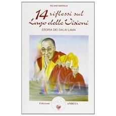 Quattordici riflessi sul lago delle visioni: storia dei Dalai Lama